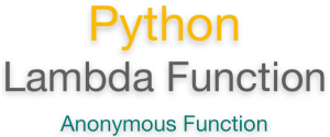 All about Python Lambda (Anonymous) Function